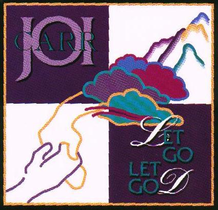 Joi Carr - Let Go Let God